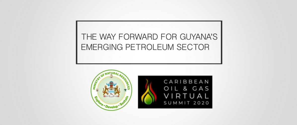 Keynote Address by Hon. Vickram Bharrat, M.P., Minister of Natural Resources – CARVIS 2020