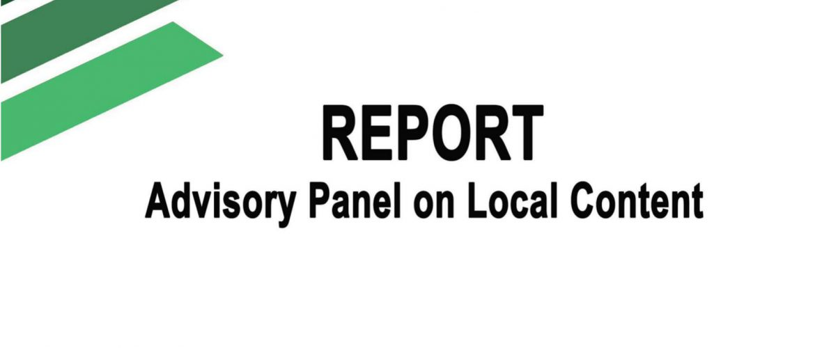 Local Content Report – Advisory Panel on Local Content